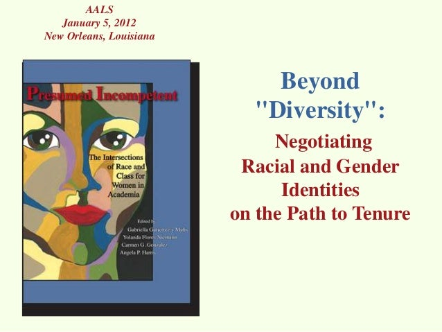 """AALS   January 5, 2012New Orleans, Louisiana                             Beyond                           """"Diversity"""":    ..."""