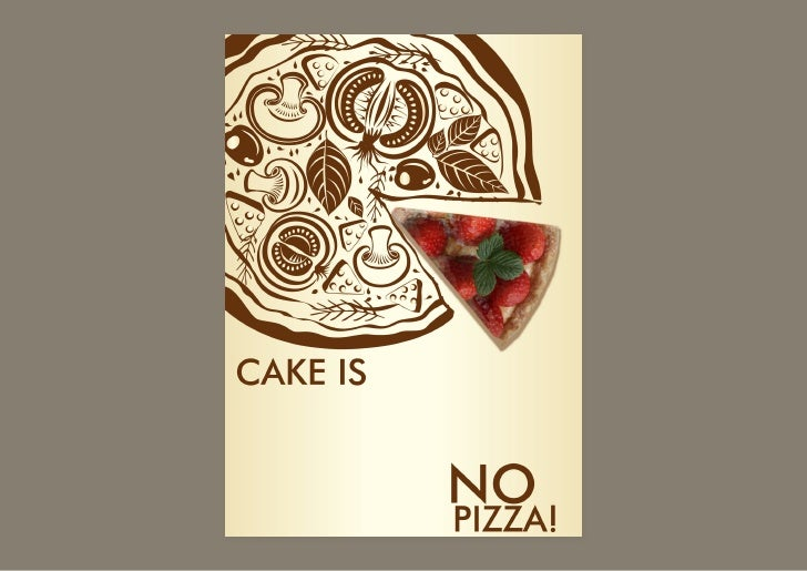 CAKE IS NO PIZZA! Aalto University is just another bakery?