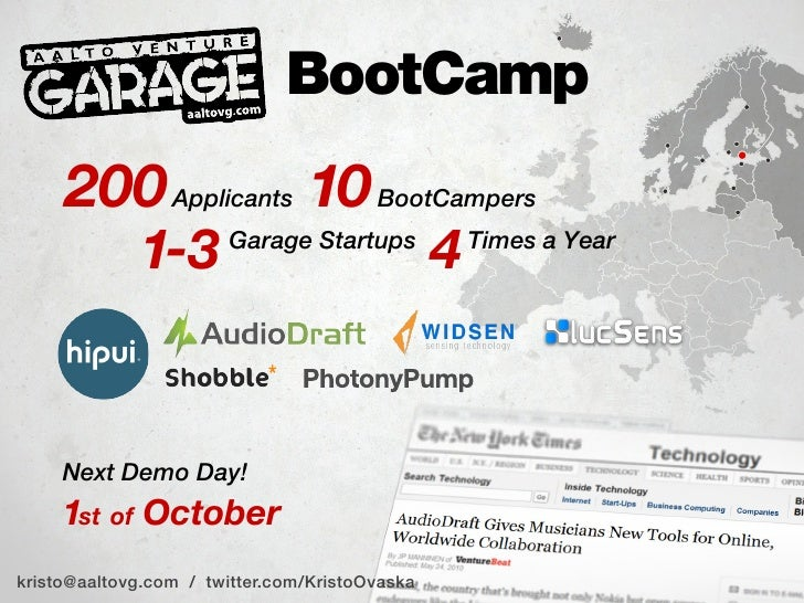 BootCamp      200 Applicants 10 BootCampers              1-3       Garage Startups                                        ...