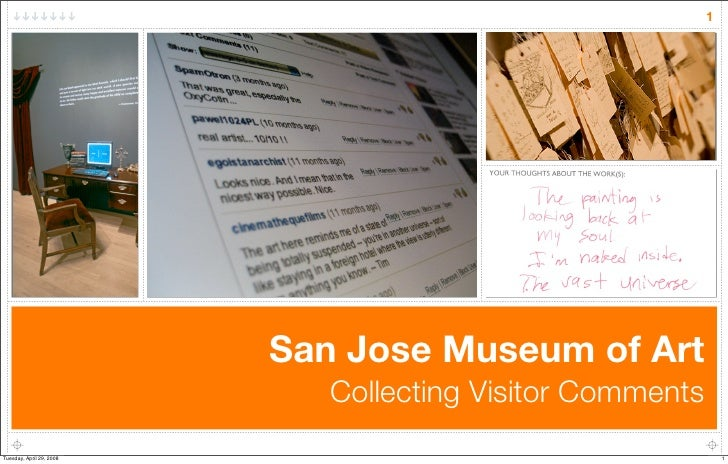 1                               San Jose Museum of Art                              Collecting Visitor Comments Tuesday, A...