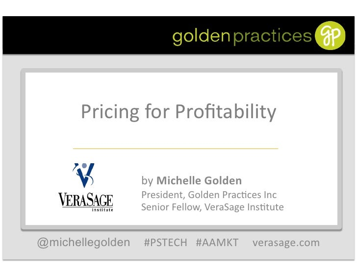 Pricing for Profitability                                                      by Michelle Golden              ...