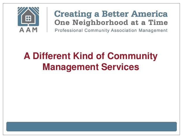 A Different Kind of Community    Management Services