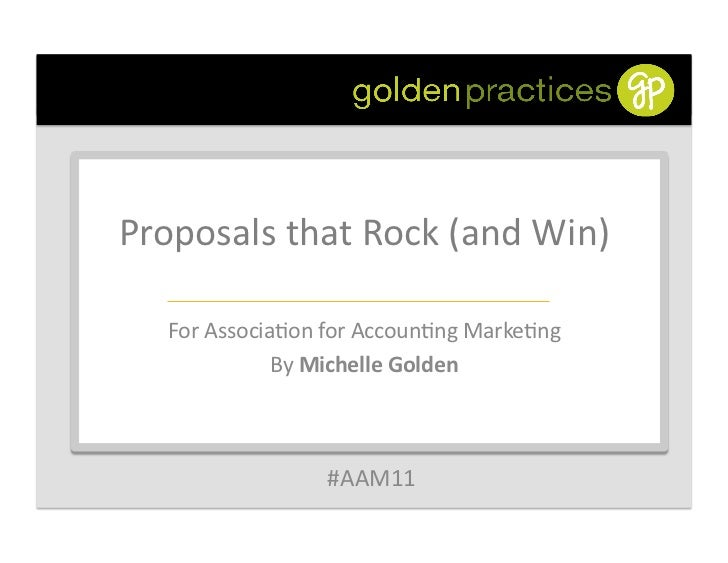 Proposals that Rock (and Win)                                             For Associa6on for Accoun6ng M...