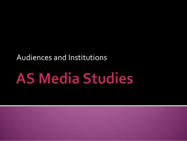 Audiences and Institutions