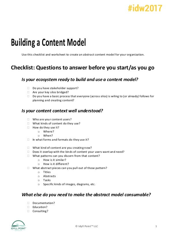 ©	Idyll	Point™	LLC	 1	 Building	a	Content	Model	 Use	this	checklist	and	worksheet	to	create	an	abstract	content	model	for	...
