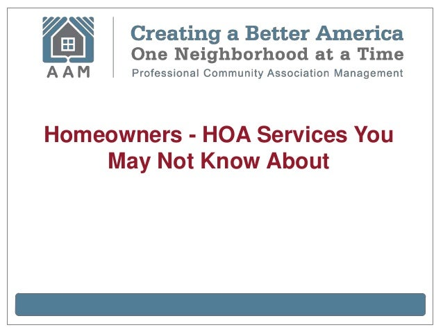 Homeowners - HOA Services YouMay Not Know About