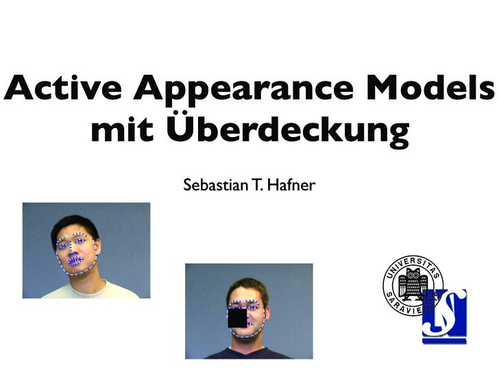 Active Appearance Models     mit Überdeckung         Sebastian T. Hafner