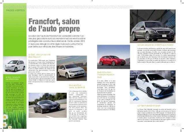 PAGES VERTES Francfort, salon de l'auto propre Le salon de l'auto de Francfort est considéré comme l'un des plus gros salo...
