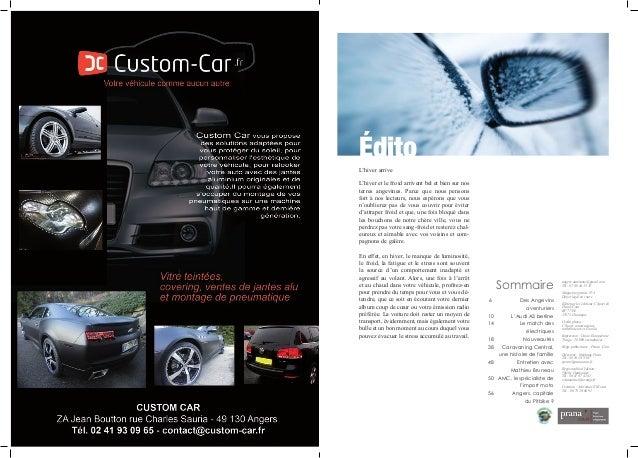 angers.automoto@gmail.com Tél : 07 60 44 35 35 Magazine gratuit. N°4 Dépot légal en cours Edité par les éditions C Sport &...