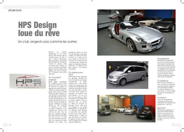 38 39 HPS Design loue du rêve ZOOM SUR Un club angevin pas comme les autres permettront ensuite de louer l'un des véhicule...