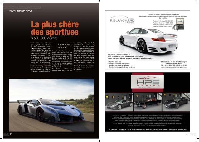 41 VOITURE DE RÊVE La plus chère des sportives 3 600 000 euros… Rares sont les véhicules qui alignent des chiffres et des ...