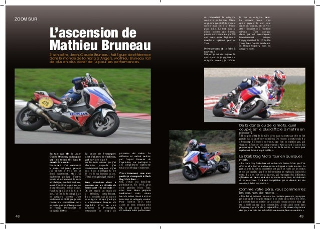 Si son père, Jean-Claude Bruneau, fait figure de référence dans le monde de la moto à Angers, Mathieu Bruneau fait de plus...