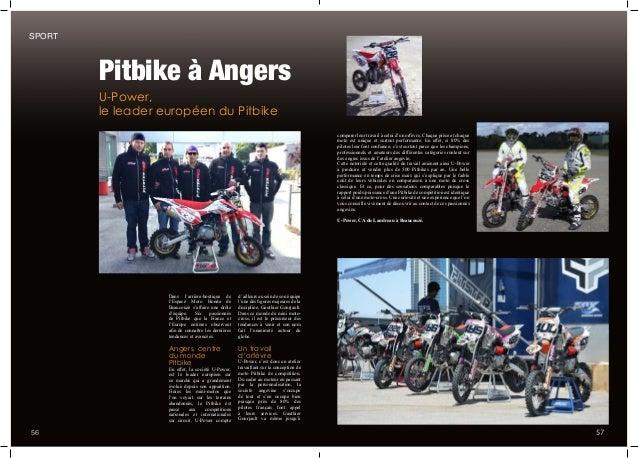 556 U-Power, le leader européen du Pitbike Pitbike à Angers comparer leur travail à celui d'un orfèvre. Chaque pièce et ch...