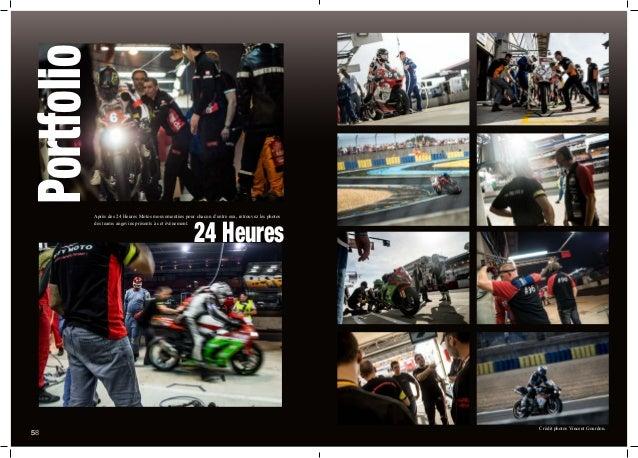 Portfolio 24 Heures 558 Après des 24 Heures Motos mouvementées pour chacun d'entre eux, retrouvez les photos des teams ang...