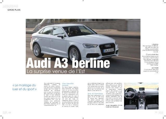 10 11 GROS PLAN            Légère Bien que longue et imposante, cette Audi A3 ne pèse que 1200kg, ce qui lui perme...