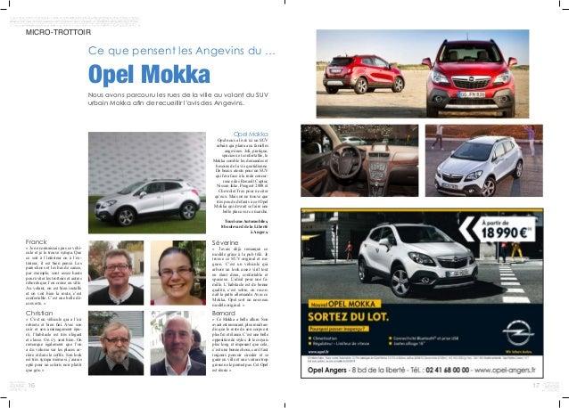 1716 MICRO-TROTTOIR Ce que pensent les Angevins du … Opel Mokka Nous avons parcouru les rues de la ville au volant du SUV ...