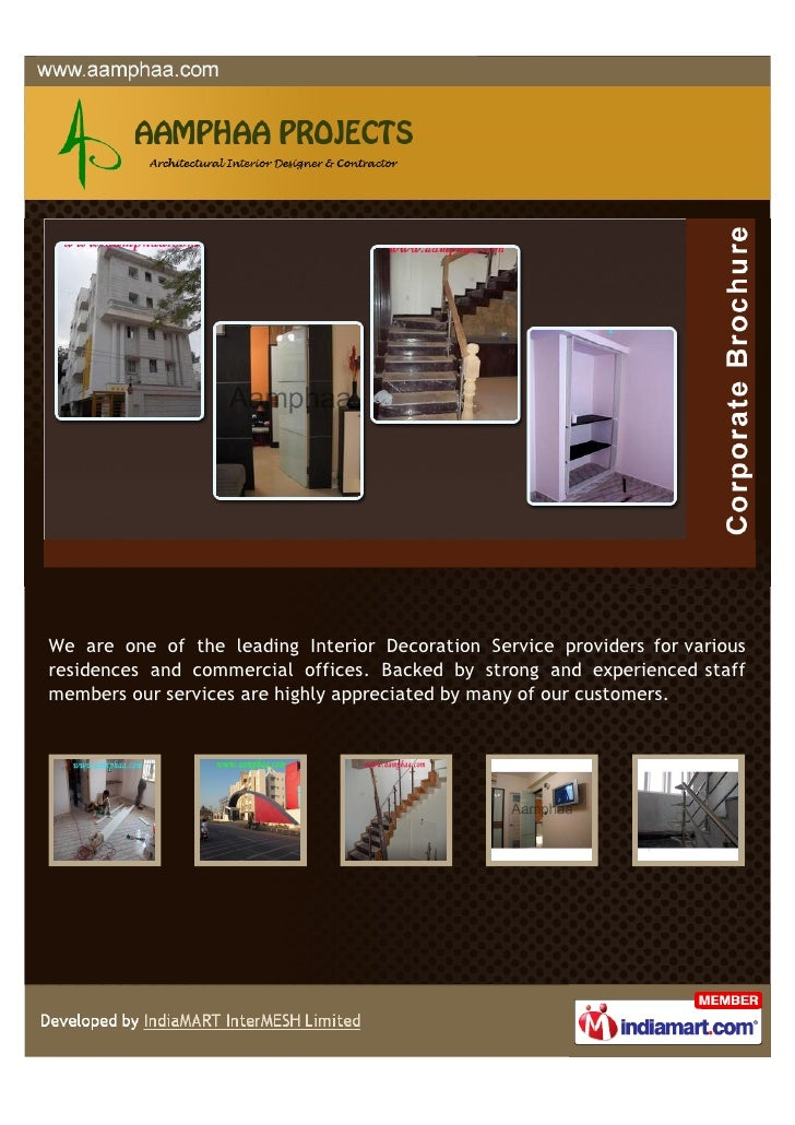 We are one of the leading Interior Decoration Service providers for variousresidences and commercial offices. Backed by st...
