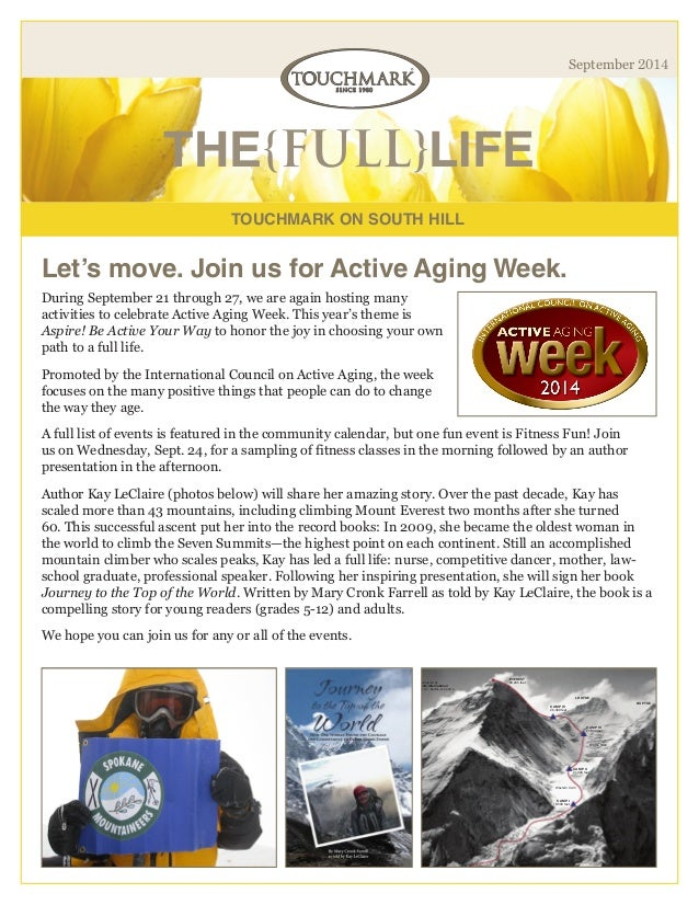 TOUCHMARK ON SOUTH HILL  THE{FULL}LIFE  September 2014  During September 21 through 27, we are again hosting many activiti...