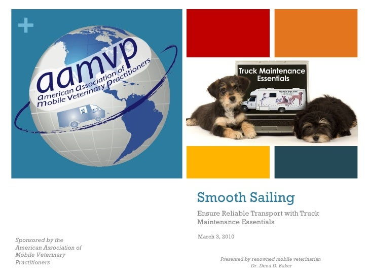 Smooth Sailing Ensure Reliable Transport with Truck Maintenance Essentials Sponsored by the American Association of Mobile...