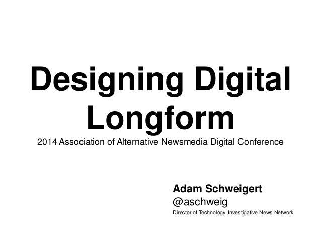 Designing Digital Longform (AAN 2014)