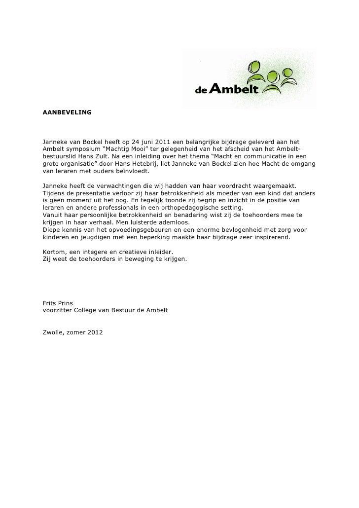 """AANBEVELINGJanneke van Bockel heeft op 24 juni 2011 een belangrijke bijdrage geleverd aan hetAmbelt symposium """"Machtig Moo..."""