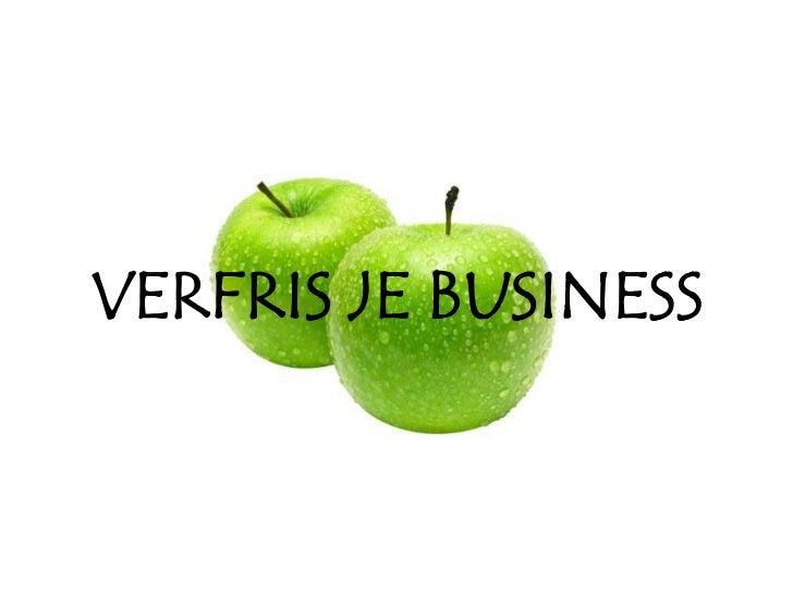 VERFRIS JE BUSINESS