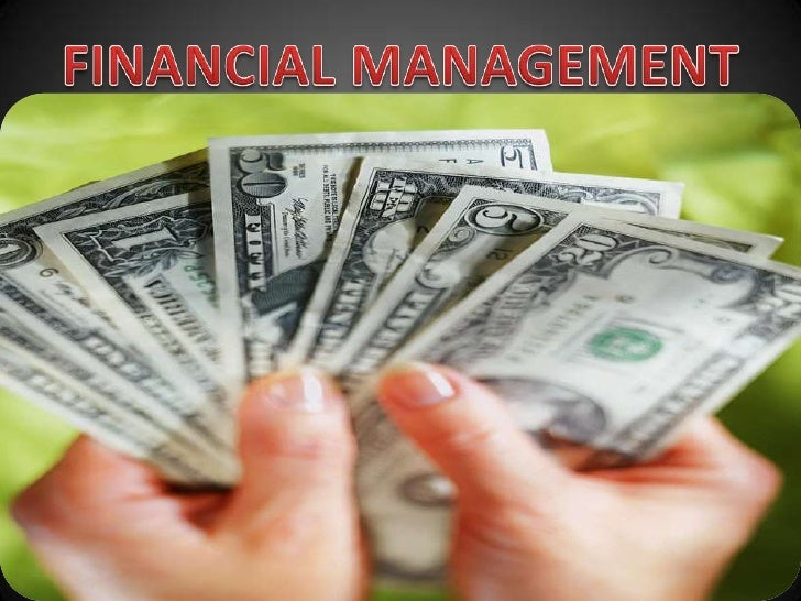 FINANCIAL MANAGEMENT<br />