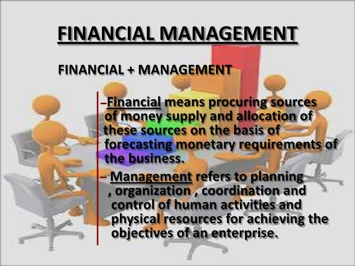 financial management presentation arrangement The financial management model is a tool to begin the process of credit worthiness, financial capacity and debt management) hearing for presentation of budget to its citizens the mayor of crikvenica chaired.