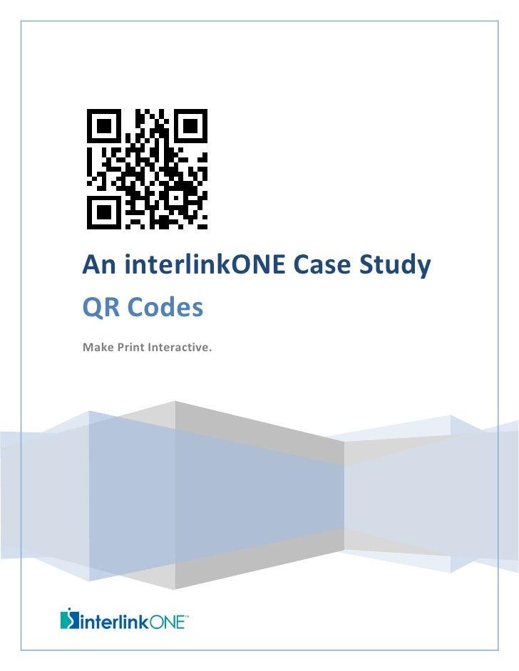 An interlinkONE Case StudyQR CodesMake Print Interactive.