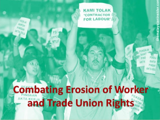 What rights remain ?8 hours work per day or 48 hours per week?Right to form and join Trade Unions?Minimum Wage?Employm...