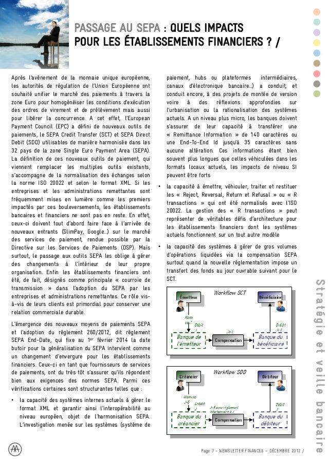 •   la capacité à transformer des formats locaux ou              récurrente : à chaque remise, la banque transforme    int...