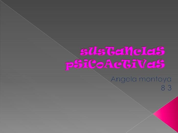 sUsTaNcIaSpSiCoAcTiVaS<br />Angelamontoya<br />8-3<br />