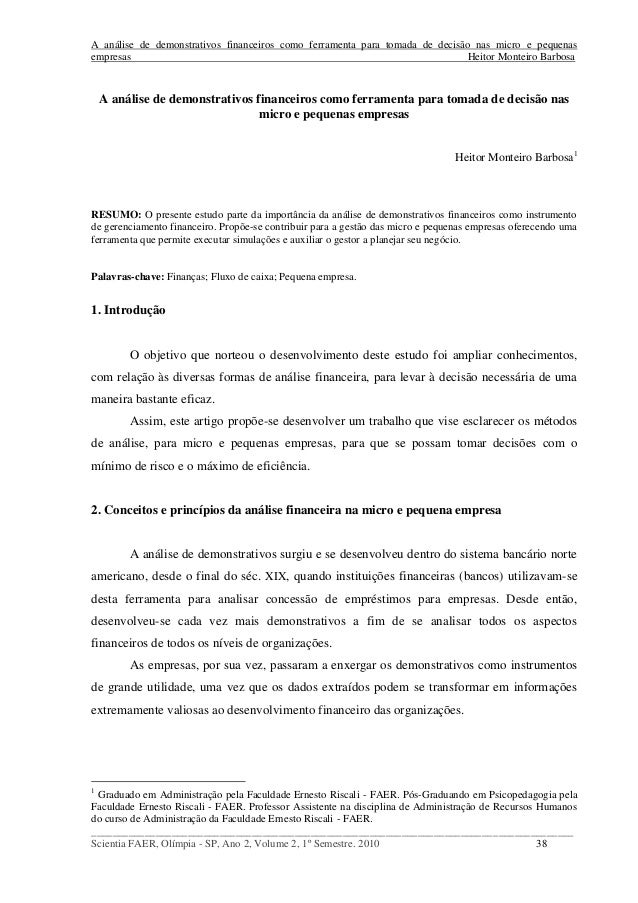 A análise de demonstrativos financeiros como ferramenta para tomada de decisão nas micro e pequenas empresas Heitor Montei...