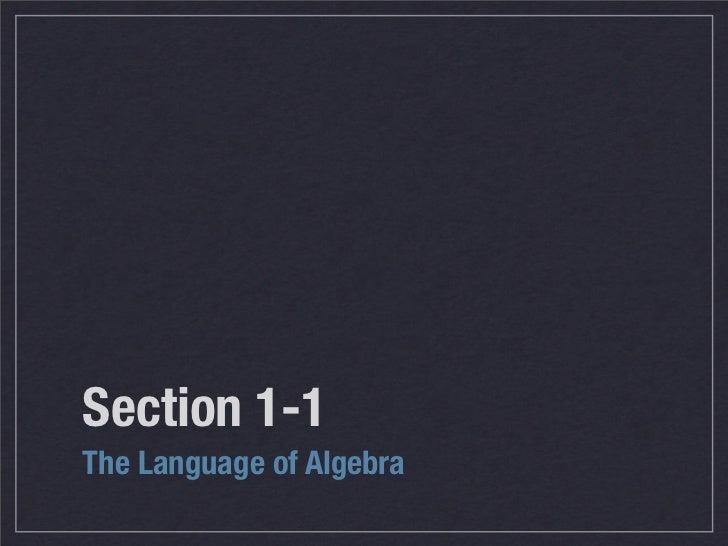 Section 1-1 The Language of Algebra