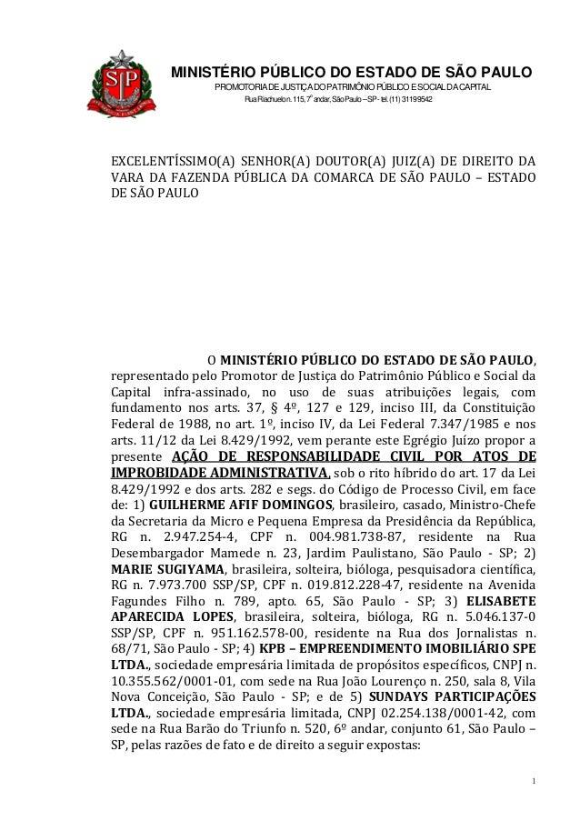 1 MINISTÉRIO PÚBLICO DO ESTADO DE SÃO PAULO PROMOTORIADEJUSTIÇADOPATRIMÔNIOPÚBLICOESOCIALDACAPITAL RuaRiachuelon.115,7o an...