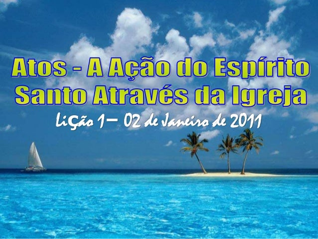 Lição 1– 02 de Janeiro de 2011