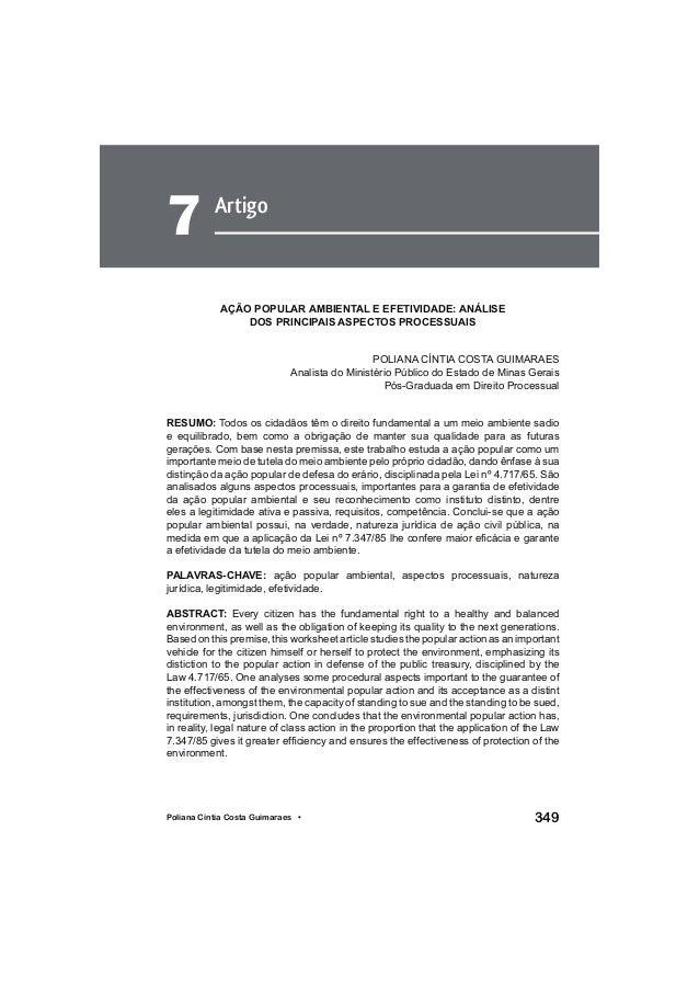 349Poliana Cíntia Costa Guimaraes • Artigo 7 AÇÃO POPULAR AMBIENTAL E EFETIVIDADE: ANÁLISE DOS PRINCIPAIS ASPECTOS PROCESS...