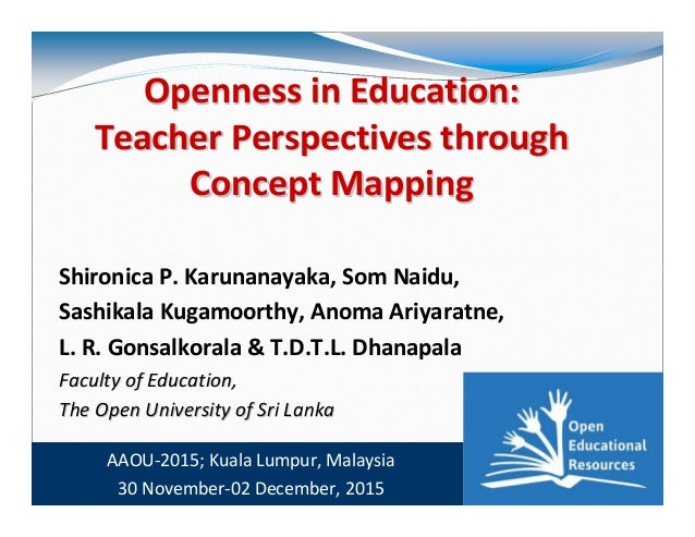 30 November, 2015 1 Openness in Education:Openness in Education: Teacher Perspectives throughTeacher Perspectives through ...