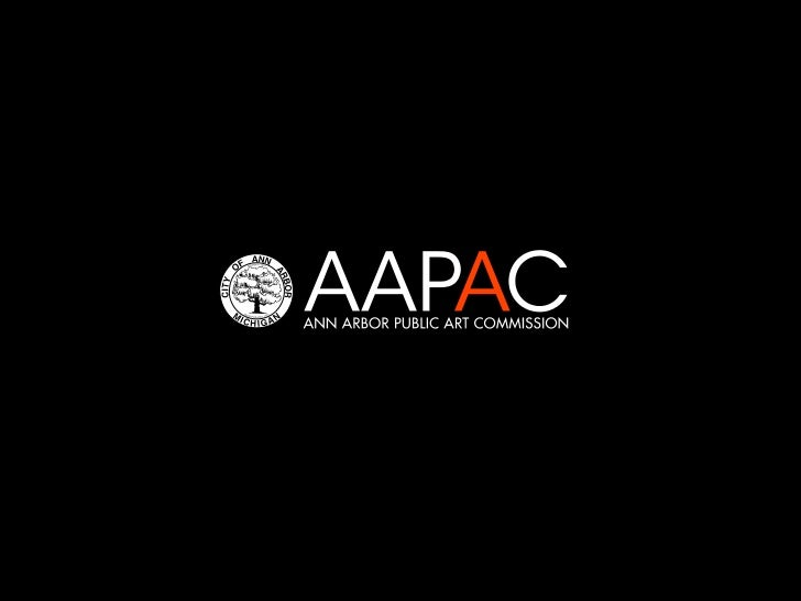 The Ann Arbor Public Art Commission was founded in 1998.AAPAC's mission is to bring to the City of Ann Arbor public art th...