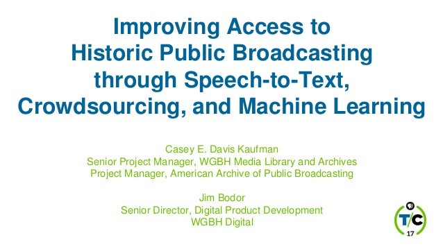Improving Access To Historic Public Broadcasting Through Speech To Te