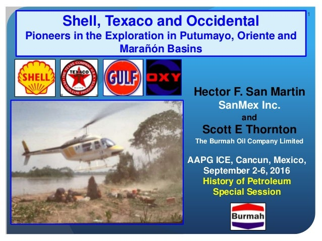 Shell, Texaco and Occidental: Pioneers in the Exploration in Putumayo…