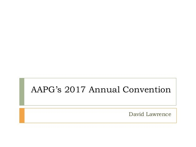 AAPG's 2017 Annual Convention David Lawrence