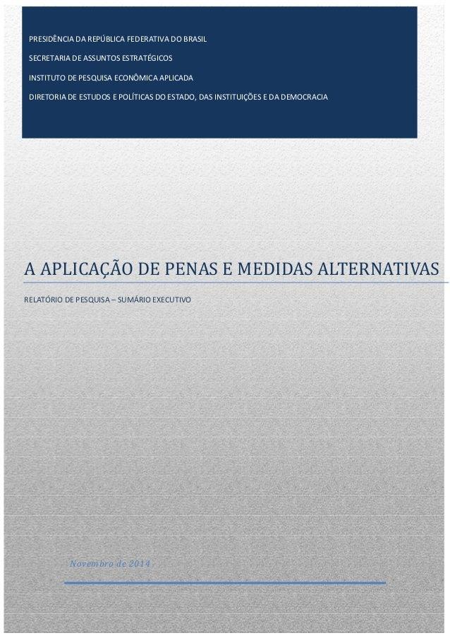 PRESIDÊNCIA DA REPÚBLICA FEDERATIVA DO BRASIL  SECRETARIA DE ASSUNTOS ESTRATÉGICOS  INSTITUTO DE PESQUISA ECONÔMICA APLICA...