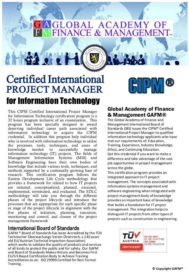 Certified International PROJECT MANAGER for Information Technology This CIPM Certified International Project Manager for I...
