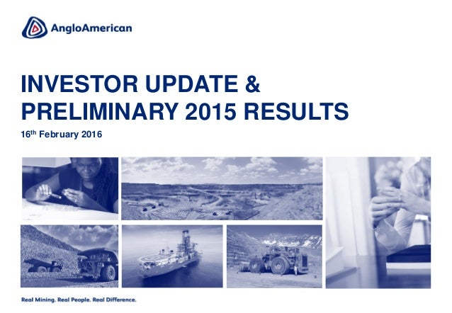 INVESTOR UPDATE & PRELIMINARY 2015 RESULTS 16th February 2016