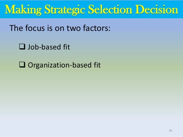 staffing and selection - person/job fit and person/organization fit essay The use of person-job fit and person-organization fit in making selection decisions pierre-emmanuel iweins 12018013x the hong kong polytechnic university 12018013x@connectpolyuhk staffing and selection mm4161 simon chchan introduction the goal of any company is to increase its profits and efficiency, and to do that, it need the human capital.