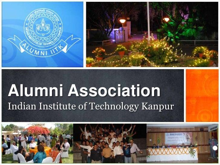 Indian Institute of Technology Kanpur<br />Alumni Association <br />