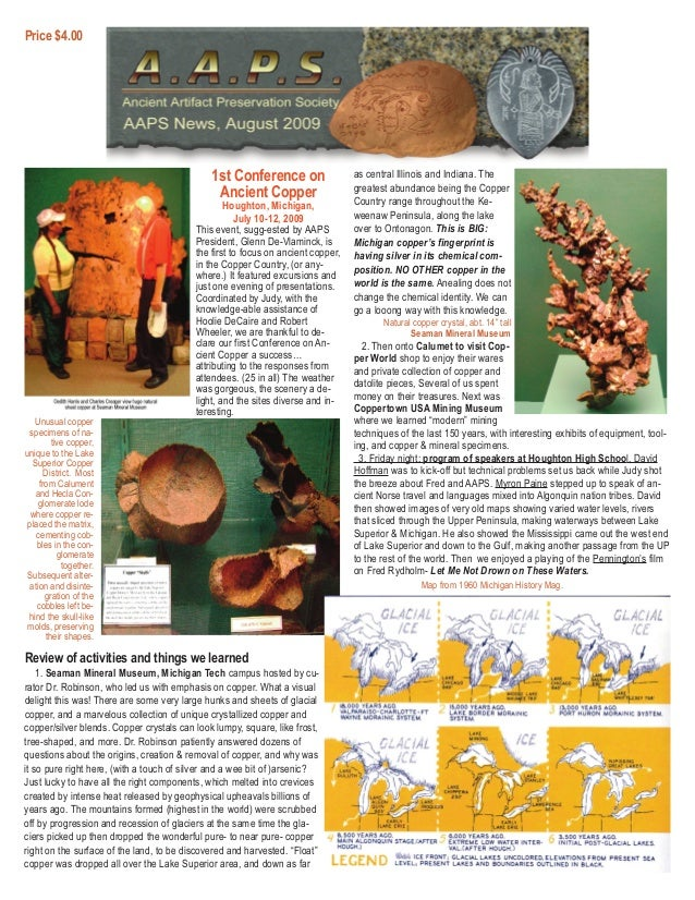 1st Conference on Ancient Copper Houghton, Michigan, July 10-12, 2009 This event, sugg-ested by AAPS President, Glenn De-V...