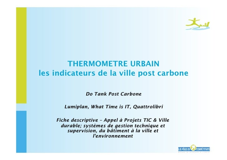 THERMOMETRE URBAIN les indicateurs de la ville post carbone                  Do Tank Post Carbone         Lumiplan, What T...