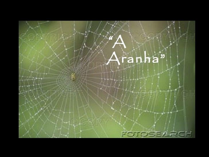 """""""AAranha"""""""